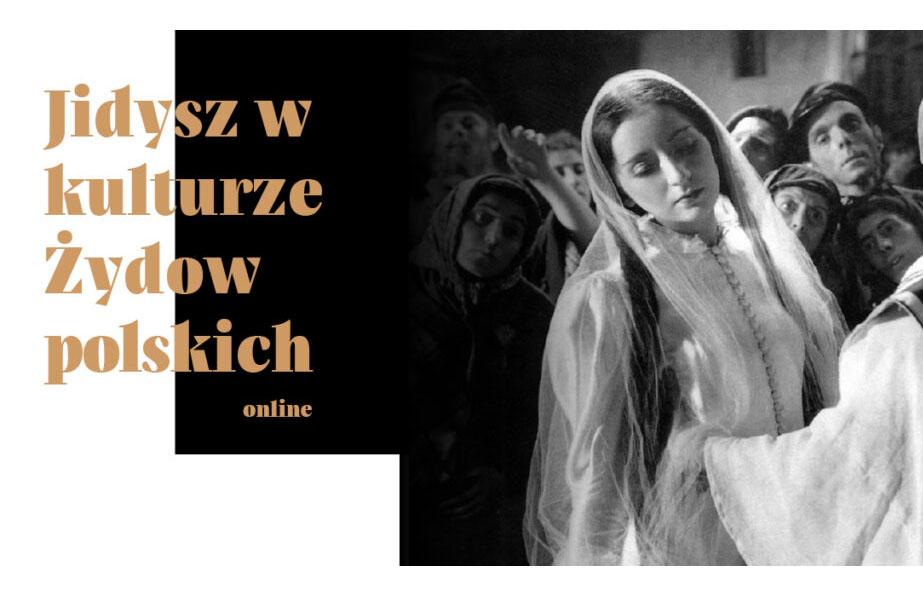 """""""Jidysz w kulturze Żydów polskich"""" – wydarzenie online"""