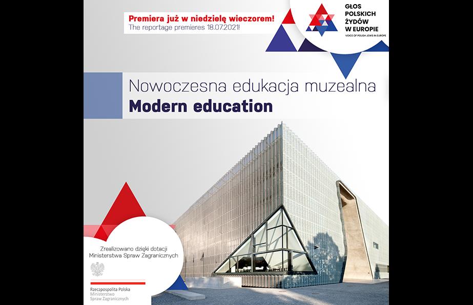 """Nowy reportaż – """"Nowoczesna edukacja muzealna"""""""